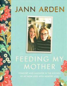 Cover art: Feeding my Mother, by Jann Arden