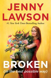 cover art, Broken (in the best possible way) by Jenny Lawson
