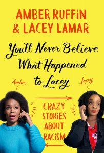 cover art, You'll Never Believe What Happened to Lacey by Amber Ruffin, Lacey Lamar.jpg