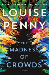 cover art The Madness of Crowds Louise Penny