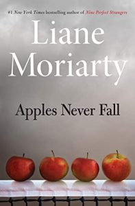 cover art Apples Never Fall by Liane Moriarty