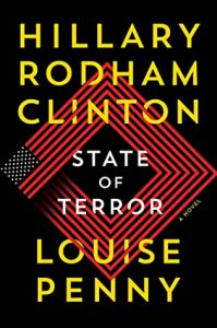 cover art State of Terror: A Novel by Hillary Rodham Clinton, Louise Penny