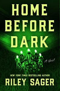 cover art, Home Before Dark by Sager Riley