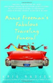 Anne Freemans Fabulous Traveling Funeral